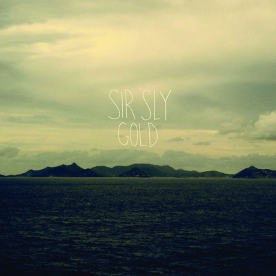 Sir Sly Cover Gold EP - CMS Source